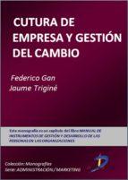 cultura de empresa y gestión de cambios (ebook)-federico gan-jaume trigine-9788499694863