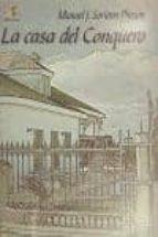 la casa del conquero-manuel jesus soriano pinzon-9788499781563