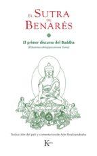 el sutra de benares: el primer discurso del buddha-adolfo parakranabahu-9788499883663