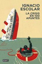 la crisis en 100 apuntes-ignacio escolar-9788499922263