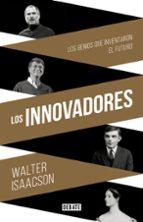 los innovadores-walter isaacson-9788499924663