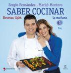 (pe) saber cocinar recetas light-marilo montero-sergio fernandez-9788499982663