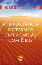 a importância de termos experiências com deus (ebook)-silas malafaia-9788576895763
