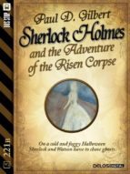 sherlock holmes and the adventure of the risen corpse (ebook) 9788825403763