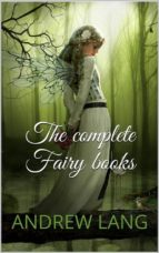 the complete fairy books (ebook)-andrew lang-9788827807163