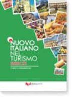 nuovo italiano nel turismo: libro degli esercizi-christa kernberger-9788855705363