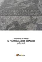 il partigiano di brasso e altre storie (ebook) 9788892695863