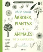 como dibujar , arboles, plantas y animales eloise renouf 9789089985163