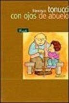 con ojos de abuelo francesco tonucci 9789500397063
