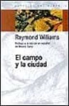 el campo y la ciudad-raymond williams-9789501265163