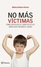 no más víctimas (ebook)-monica bulnes puerta-9789504933663