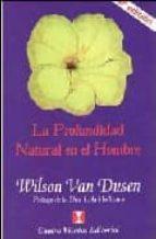 la profundidad natural en el hombre (8ª ed.) wilson van dusen 9789562420563