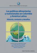 las políticas alimentarias y nutricionales en colombia y américa latina (ebook)-9789587147063