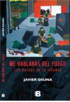 me hablarás del fuego (ebook)-javier osuna-9789588850863