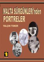 malta sürgünleri'nden portreler (ebook)-9789754451863