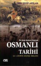 osmanl? tarihi ve 1.dünya sava?? an?lar? (ebook) 9789758845163