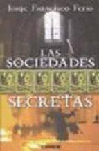 las sociedades secretas jorge francisco ferro 9789870007463