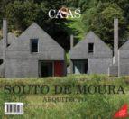 casas internacional nº 165. souto de moura, arquitecto 9789874160263