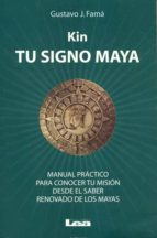 kin, tu signo maya gustavo j. fama 9789876344463