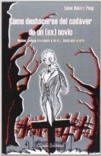 como deshacerse del cadaver de un (ex) novio-anna hailer puig-9789895110063