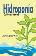 Hidroponía. Cultivo sin tierra