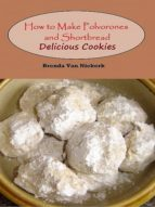 how to make polvorones and shortbread: delicious cookies (ebook)-brenda van niekerk-cdlxi00353463