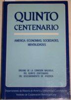 El libro de Quinto centenario: américa: economías, sociedades, mentalidades autor VV. AA. DOC!