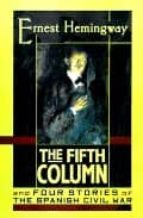 The Fifth Column: And Four Stories of the Spanish Civil War