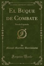 El Buque de Combate, Vol. 2: Novela Española (Classic Reprint)