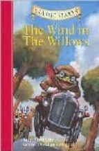 The Wind in the Willows: Retold from the Kenneth Grahame Original (Classic Starts)