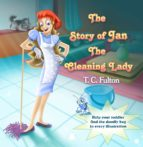 The Story of Jan the Cleaning Lady (English Edition)