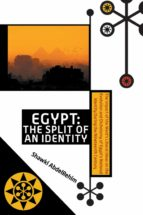 EGYPT: THE SPLIT OF AN IDENTITY (EBOOK)