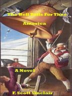 The Bell Tolls for Thee America: A Novel (English Edition)