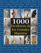 1000 Esculturas de los Grandes Maestros (The Book)