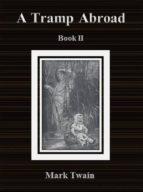 A Tramp Abroad: Book II