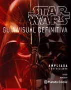 Star Wars Guía visual definitiva: Ampliada y actualizada