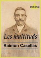 Les multituds (Imprescindibles de la literatura catalana)