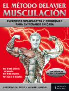 EL METODO DELAVIER. MUSCULACION