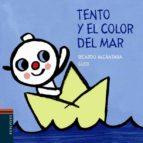 Tento y el color del mar (El perrito Tento)