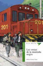 Las venas de la montaña negra (Ala Delta (Serie Verde))