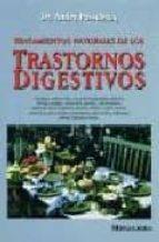 TRATAMIENTOS NATURALES DE LOS TRASTORNOS DIGESTIVOS