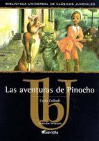 Las aventuras de Pinocho (Biblioteca universal de clásicos juveniles)