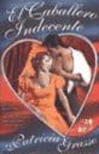 Caballero indecente, el (Novela Romantica)