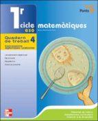 MATEMATIQUES 4 (1ER CICLE): QUADERN DE TREBALL