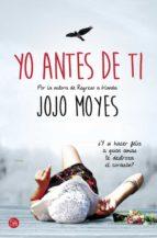 Yo Antes De Ti (NARRATIVA)