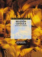 RELIGION CATOLICA (BACHILLERATO)