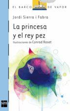 La princesa y el pez rey (eBook-ePub) (Barco de Vapor Azul)