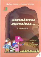 MATEMATICAS DISTRAIDAS... (5º PRIMARIA)