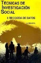 TECNICAS DE INVESTIGACION SOCIAL (T. I): RECOGIDA DE DATOS