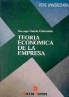 TEORIA ECONOMICA DE LA EMPRESA